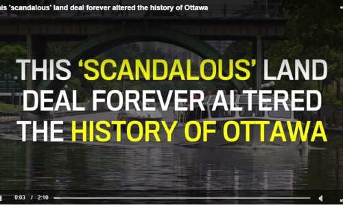 Scandalous Land Deal Forever Altered Ottawa / Rideau Canal